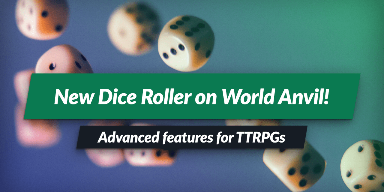 Boost your games with the new dice roller!