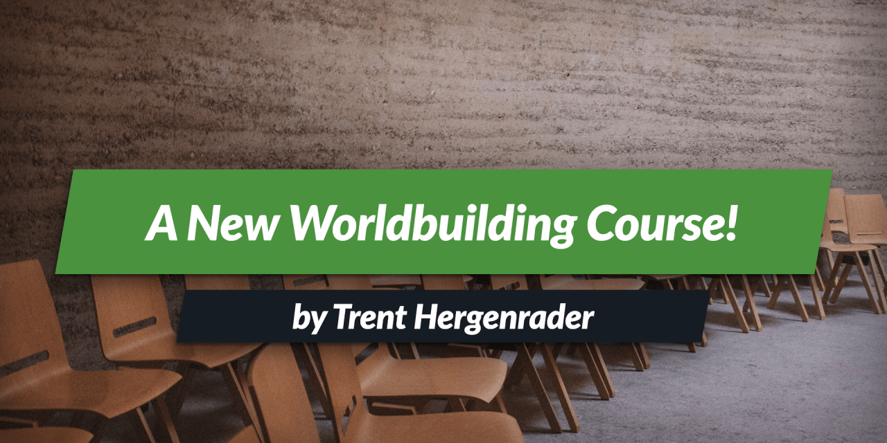 Worldbuilding Course by the Professor of Worldbuilding!