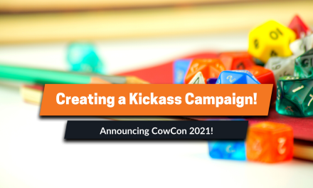 COWCON 2: How to create a Kickass Campaign!