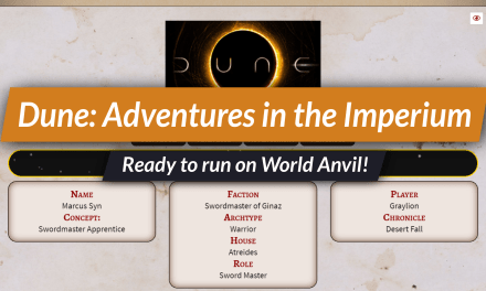 Dune RPG character manager —ready for World Anvil!