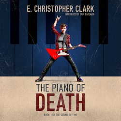 The Piano of Death by E. Christopher Clark