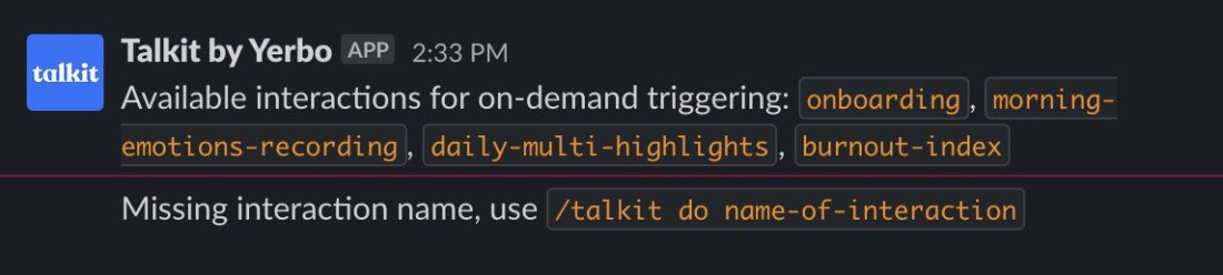 Type /talkit do and available features to trigger them!