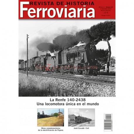 Maquetren. - Revista de Historia Ferroviaria Nº 22. Segundo semestre 2018.