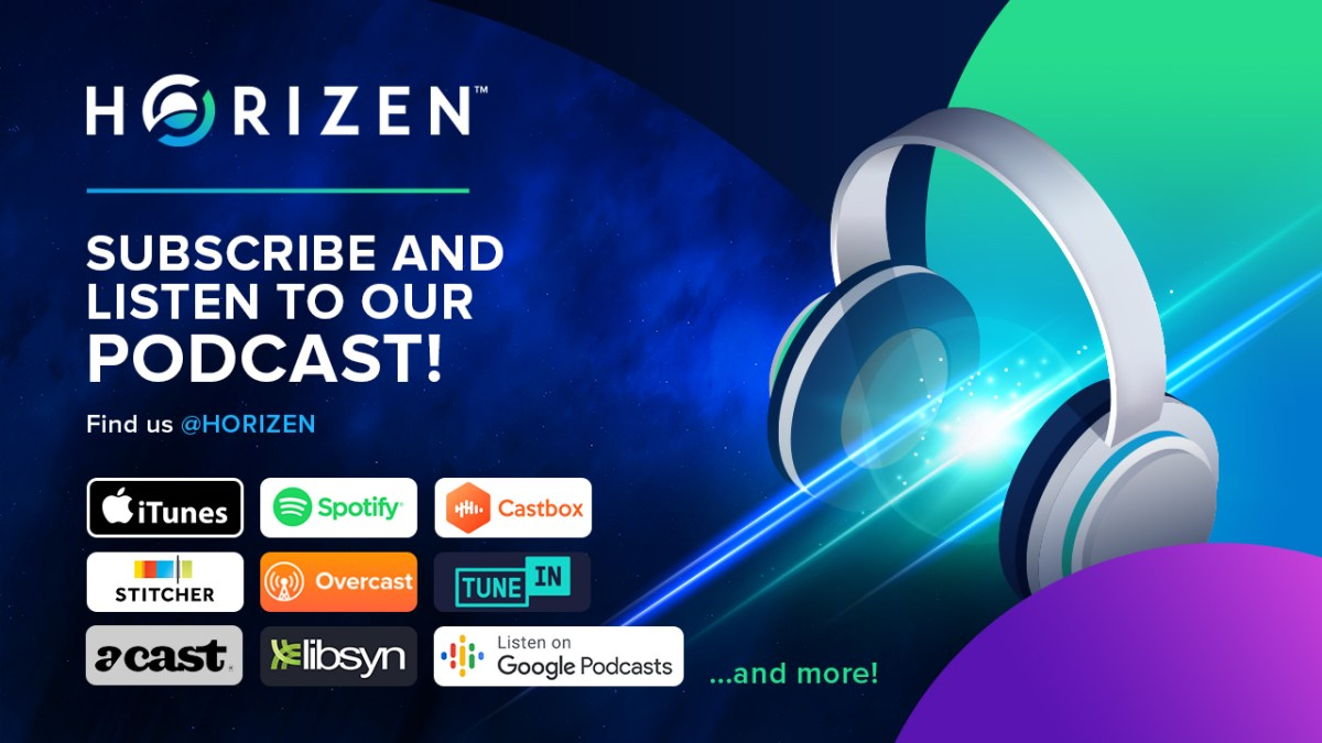 Hello World, Horizen is Podcasting!