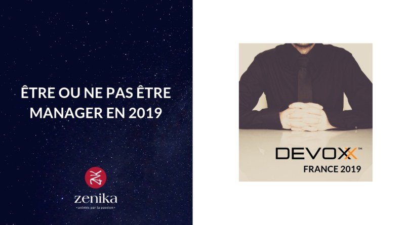 Blog Zenika - Manager en 2019