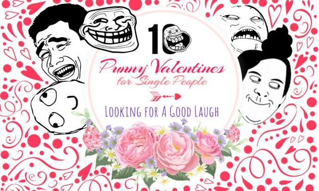 10 Punny Valentines for Single People Looking for a Good Laugh