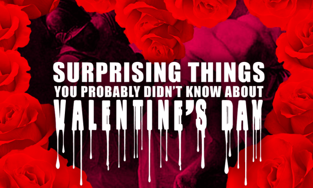Surprising Things You Probably Didn't Know About Valentine's Day