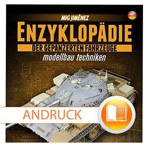 Enzyklopädie der gepanzerten Fahrzeuge<br> Band 1<br>Mig Jiminez