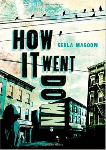 How It Went Down by Kekla Magoon, Coretta Scott King Author Honor Book, 2015