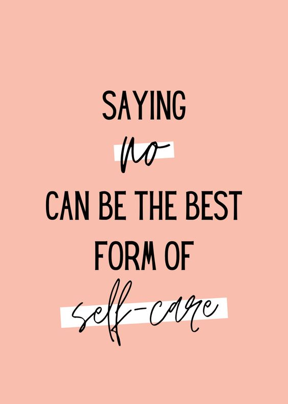 A quote in peach that reads like: Saying 'no' can be the best form of self-care.