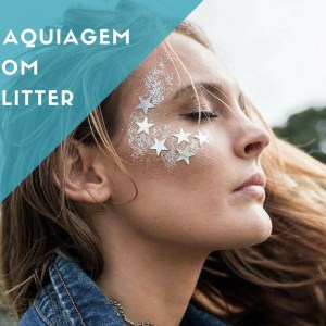 Maquiagem do Carnaval: arrase no glitter