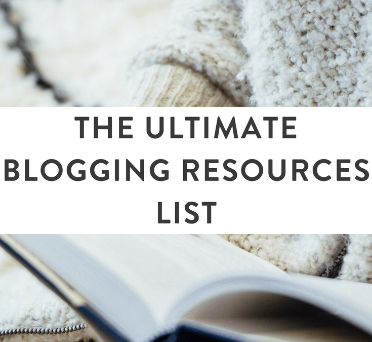 120 Ultimate Blogging Resources to Rock Your Blog