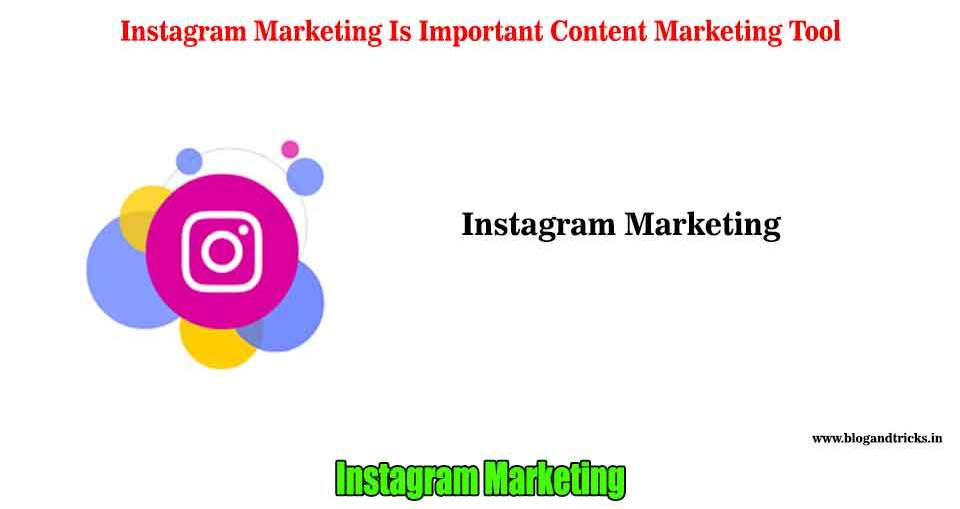 instagram marketing is important content marketing tool