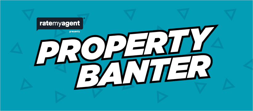 Property Banter Series – Watch On Demand