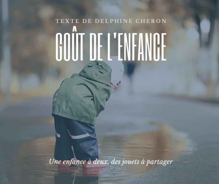 Goût de l'enfance - texte de Delphine