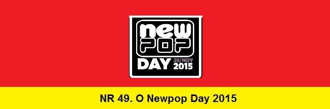 NR 49. O NewPop Day 2015