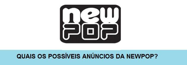 O que esperar e o que não esperar do evento da NewPOP?