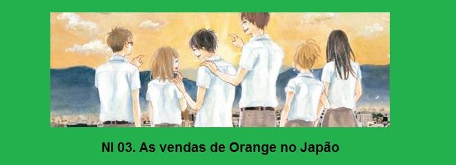 NI 03. As vendas de Orange no Japão…