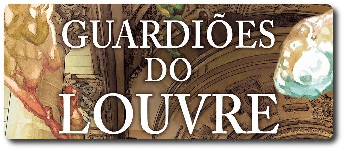 Resenha: Guardiões do Louvre