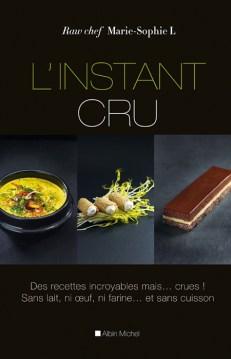 L'Instant cru / Marie Sophie L / Ed. Albin Michel