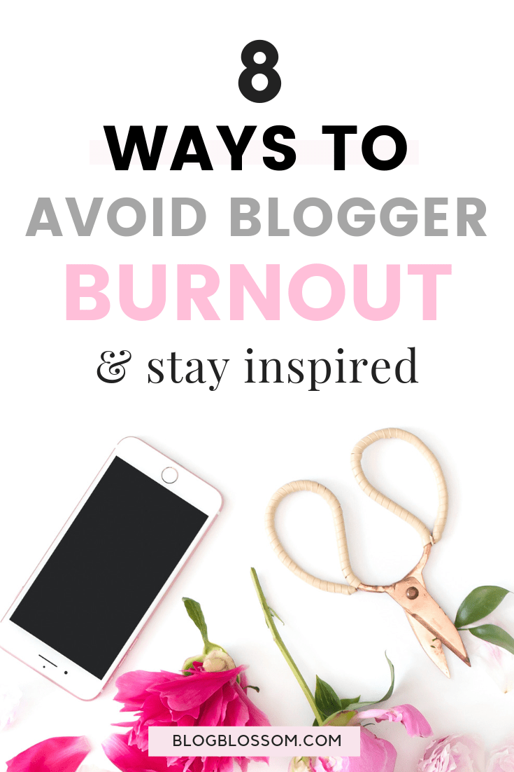Do you feel emotionally and physically burnt out as a content creator? It's easy to feel drained and left feeling uninspired & unmotivated if you're frequently pumping out fresh content. Here are 8 tips to avoid blogger burnout & stay inspired and motivated. | health | wellness | wellbeing | creative slump | creative rut | creative block | motivated | vision board #bloggingtips #blogging #selfcare #burnout #inspiration #health #wellness #creativity #creative #motivation #mentalhealth