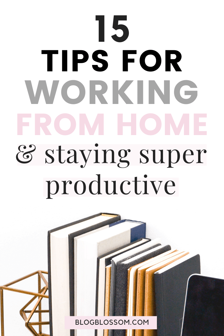 Running your own business as an entrepreneur, freelancer, or blogger while working from home is the dream for many. Here are 15 tips for working from home to be more productive so you can reach your goals. | business tips | planners | stay organized | organization | time block | batching | productivity | office space | work space | work office | home office | self-care | healthy habits | wellness tips | healthy living | stay focused | stay motivated | motivation | blog tips | blogging tips