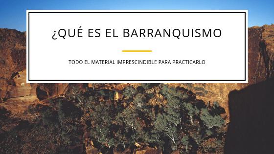 Banner-del-blog-para-el-post-sobre-barranquismo