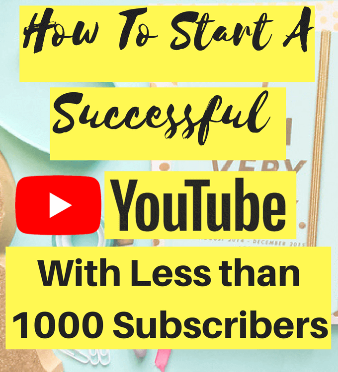 Start A Successful YouTube Channel2