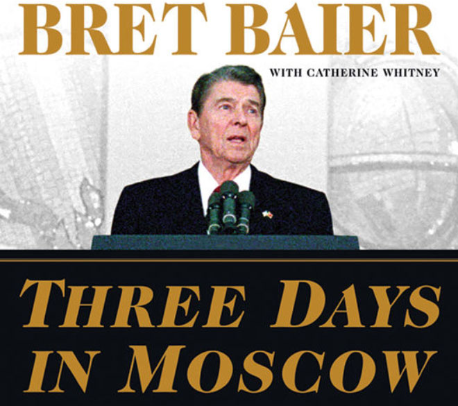 """Three Days In Moscow"" by Brett Baier: A Fascinating, Informative Read."