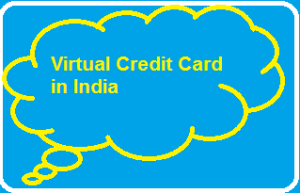Virtual Credit Card in India