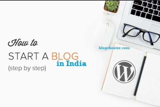 How to Start a Blog in India