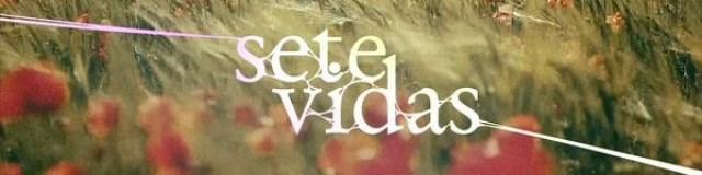 novela sete vidas
