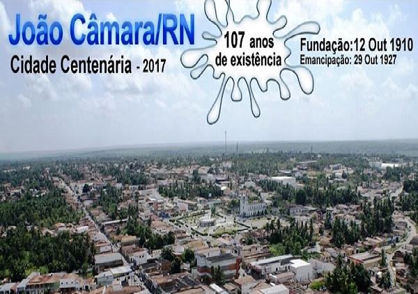 Resultado de imagem para João Câmara: Cidade completa 107 anos de sua fundação