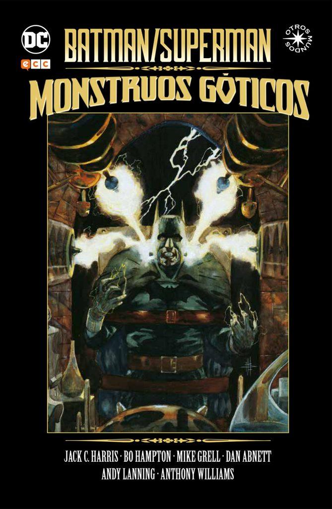 Batman / Superman: Monstruos góticos (Reseña)