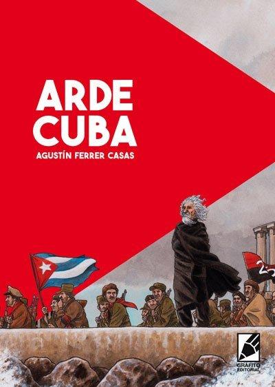 Novedades Grafito Editorial: Arde Cuba