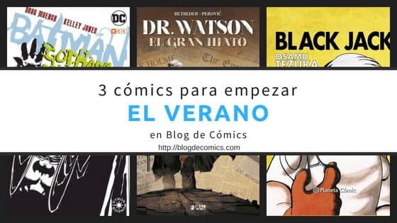 3 cómics para empezar el verano