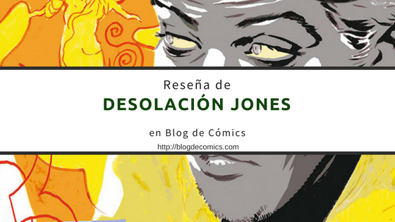 Reseña de Desolación Jones