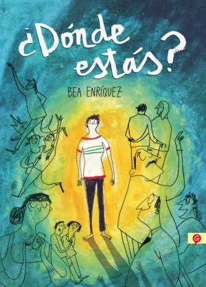 ¿DÓNDE ESTÁS?, de Bea Enríquez
