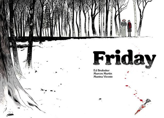 Friday, nuevo cómic online de Ed Brubaker y Marcos Martín
