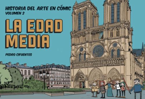 Historia del Arte en cómic volumen 2. La Edad Media,
