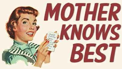 Mamma ha sempre ragione o Mother knows best