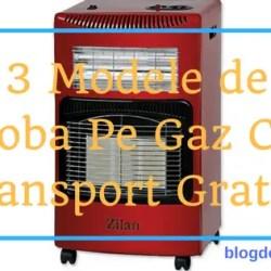 3 modele de soba pe gaz cu transport gratuit