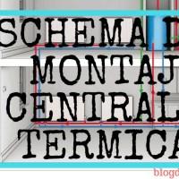 Schema de Montaj Centrala Termica pe Gaz