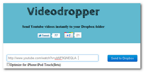 Video dropper
