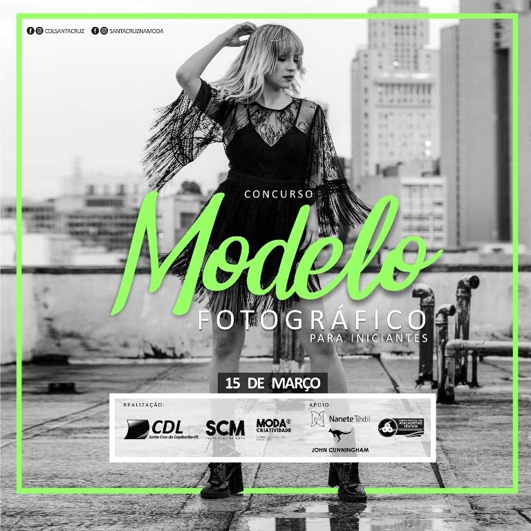 CDL Santa Cruz do Capibaribe realiza Concurso de Modelos Fotográficos