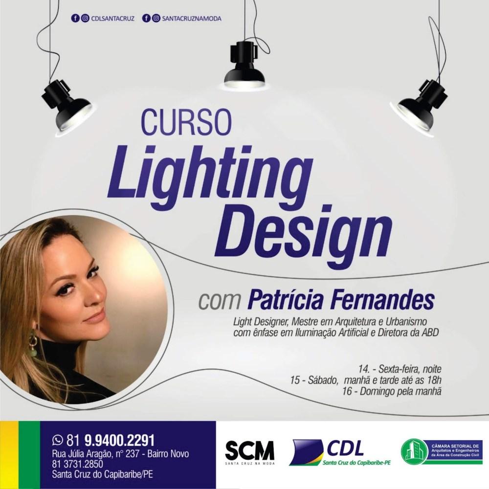 CDL Santa Cruz do Capibaribe vai promover curso de Lighting Design