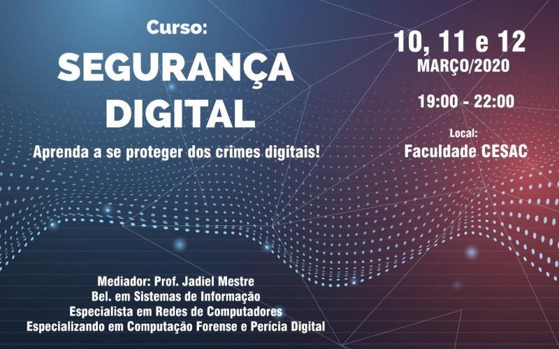 Curso de segurança digital será ministrado na Faculdade Cesac, em Santa Cruz
