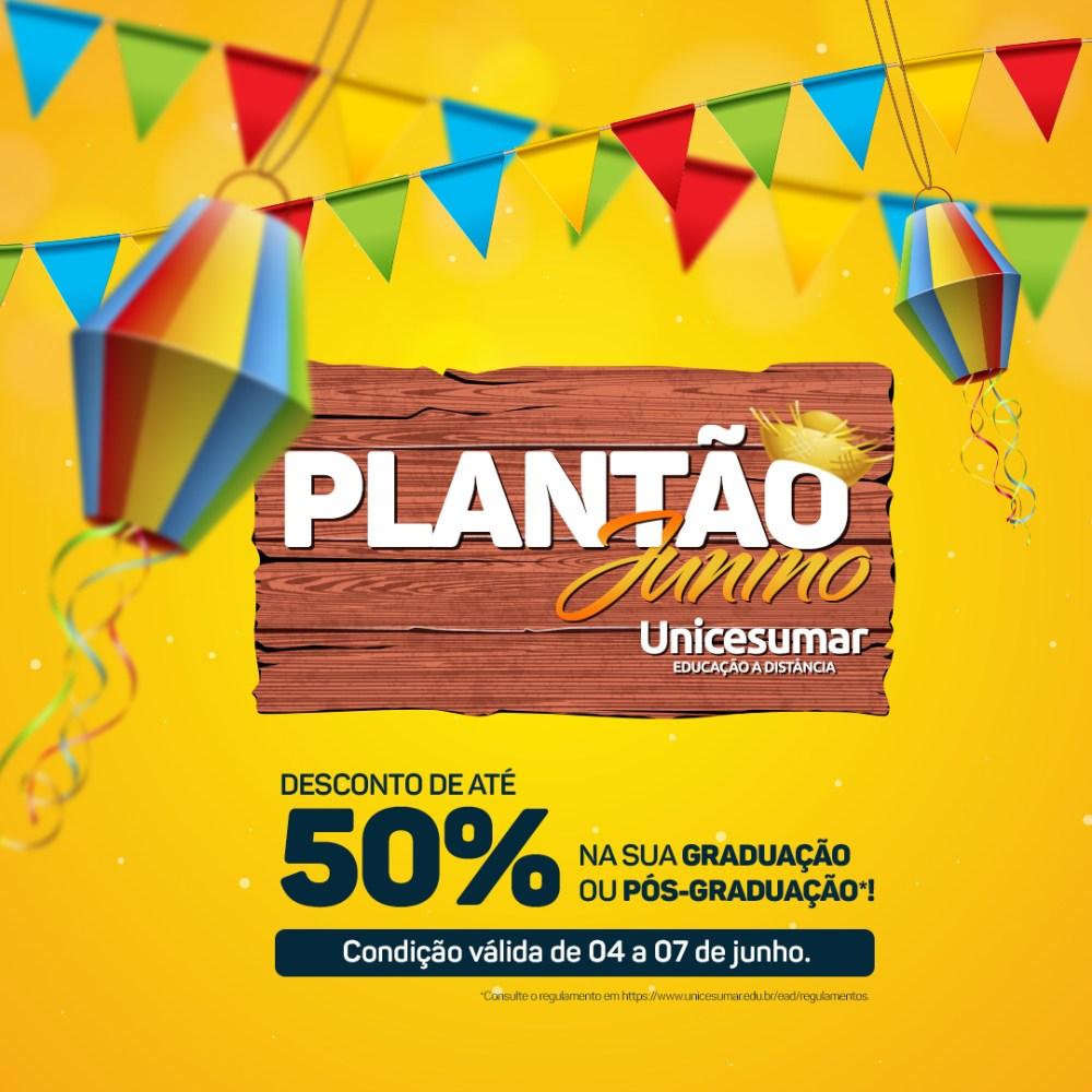 Faculdade Unicesumar realização plantão junino com até 50% de desconto em qualquer curso