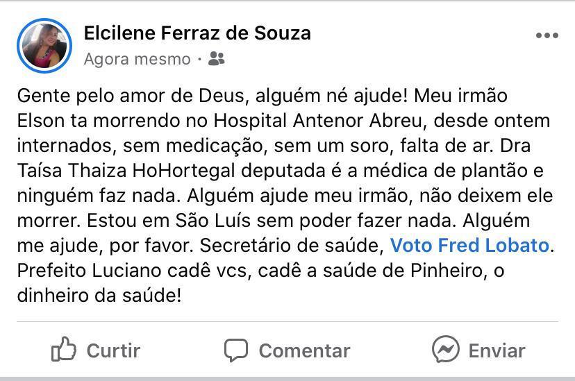 População pede socorro por saúde em rede social, e questiona Luciano Genésio sobre onde estaria o dinheiro da saúde de Pinheiro