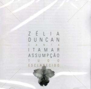 CD ZÉLIA DUNCAN - CANTA ITAMAR ASSUMPÇÃO (TUDO ESCLARECIDO) II